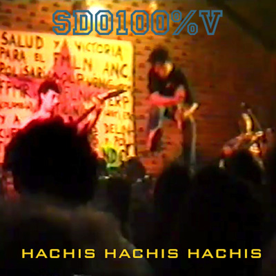 Hachis Hachis Hachis by SDO100%V Live  Release date:     26-Mar-2020 Label:     MAD CITY MULTIMEDIA ISRC#:     TCAES2057481 UPC:     859738037044 Primary Genre:     Big Band Secondary Genre:     Country Language:     Spanish
