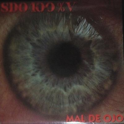 Mal de Ojo by SDO100%V Live  Release date:     26-Mar-2021 Label:     JIMBO RECORDS UPC:     859745817134 Primary Genre:     Rock Secondary Genre:     Alternative Language:     Spanish